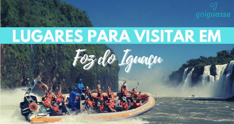 Lugares para visitar em Foz do Iguaçu capa