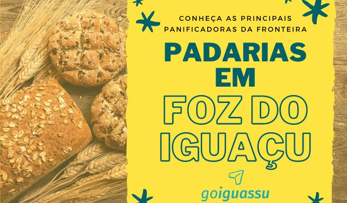 Padarias em Foz do Iguaçu _ Conheça as principais panificadoras da fronteira